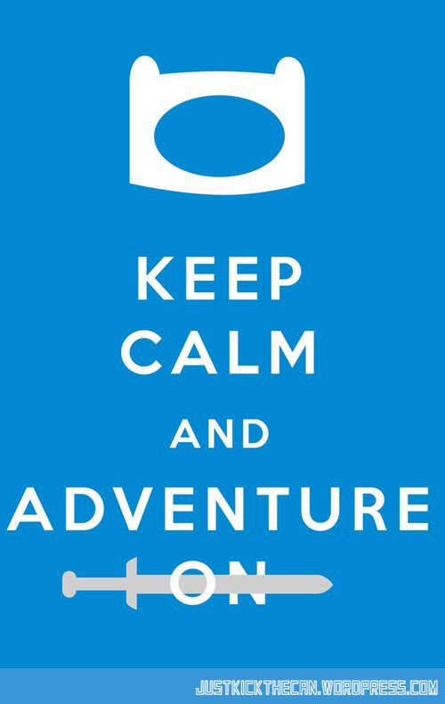 funny-Keep-Calm-Adventure-Time